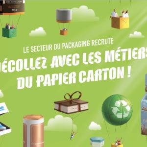 Secteur du packaging recrute - Décollez avec les métiers du papier carton